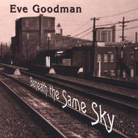 Eve Goodman | Beneath the Same Sky