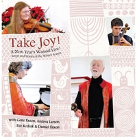 Eve Kodiak, Gene Faxon, Damiel Faxon & Andrea Larson | Take Joy! Songs and Stories for the Winter Season