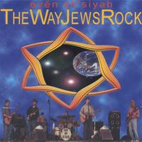 evën sh'siyah | The Way Jews Rock