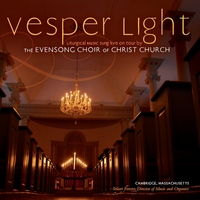 Evensong Choir & Stuart Forster | Vesper Light