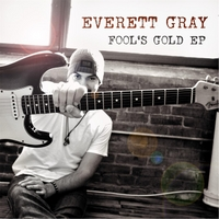 Everett Gray | Fool's Gold
