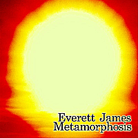 Everett James | Metamorphosis