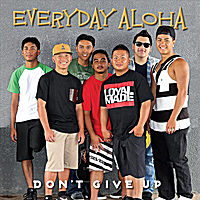 Everyday Aloha | Don't Give Up