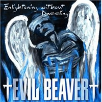 Evil Beaver | Enlightening Without Dazzling/2 Berne Live