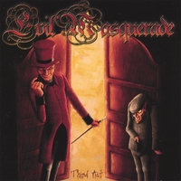 Evil Masquerade | Third Act + 2 Bonus Trks & Enhanced Artwork (North American Release)