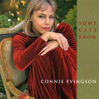 Connie Evingson | Some Cats Know