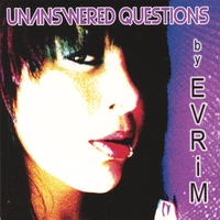 EVRiM | Unanswered Questions