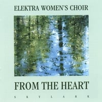 Elektra Women's Choir | From the Heart