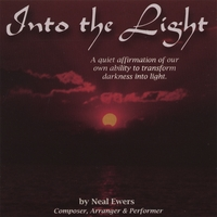 Neal Ewers | Into the Light; A Quiet Affirmation of our own ability to transform darkness into light.