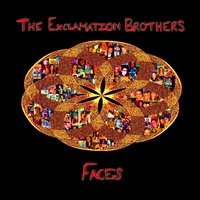 The Exclamation Brothers | Faces