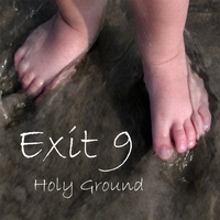 Exit 9 | Holy Ground