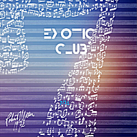 Exotic Club | 7 Eleven (Des Boulevards to the Evergreens and Back)