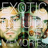 Exotic Club | Memories
