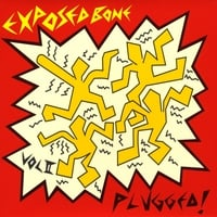 Exposed Bone | Plugged, Vol. 2
