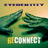 Eyedentity | Reconnect