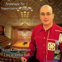 Eyran Katsenelenbogen | Arabesque No. 1 (Live in Jordan Hall)