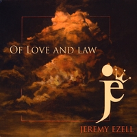 Jeremy Ezell | of Love and Law