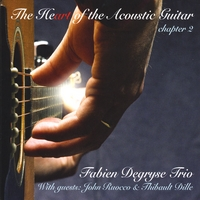 Fabien Degryse trio | The Heart of the Acoustic Guitar - chapter 2