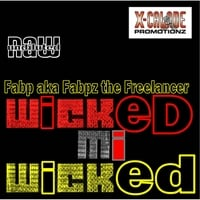 Fabp Aka Fabpz the Freelancer | Wicked Mi Wicked