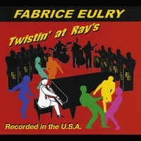 Fabrice Eulry & The Rolling Twisters | Twistin' At Ray's