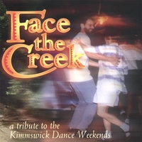 Various Artists | Face the Creek: a tribute to the Kimmswick Dance Weekends