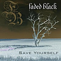 Faded Black | Save Yourself