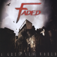 Faded | A Grey New World
