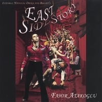 Fahir Atakoglu | East Side Story