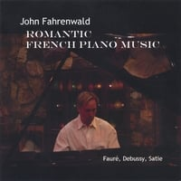 John Fahrenwald | Romantic French Piano Music