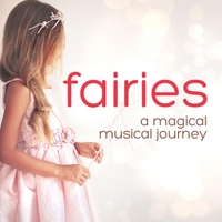 Various Artists | Fairies: A Magical Musical Journey