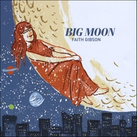 Faith Gibson | Big Moon