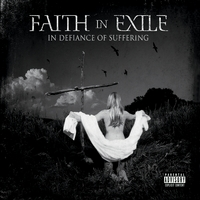Faith In Exile | In Defiance Of Suffering