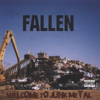 Fallen | Welcome to Junk Metal