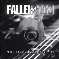 Fallen Man | The Black Rose Sessions