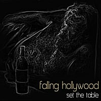 Falling Hollywood | Set the Table