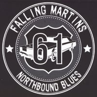 Falling Martins | Highway 61 Northbound Blues
