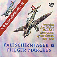 Various Artists | Fallschirmjager & Flieger Nazi Marches