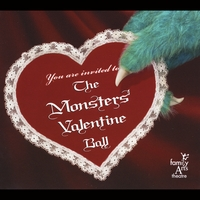 Family Arts Theatre | The Monsters' Valentine Ball