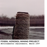 Fossil Aerosol Mining Project | Environmental Adjustments, March 1997