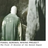 Fossil Aerosol Mining Project | The First 15 Minutes of the Second Sequel