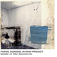 Fossil Aerosol Mining Project | Decades of Fake Resurrection