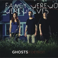 Fancy Werewolves | Ghosts of Detroit
