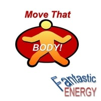 Fantastic Energy | Move That Body
