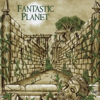 Fantastic Planet | Felonious Groove Foundation Presents...Fantastic Planet