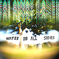 Far Away Planes | Water On All Sides