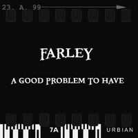 Farley | A Good Problem To Have