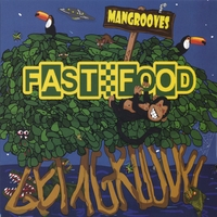 Fast Food Orchestra | Mangrooves