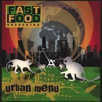 Fast Food Orchestra | Urban Menu