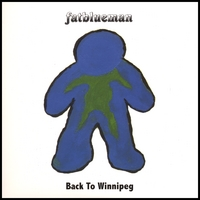 Fatblueman | Back to Winnipeg