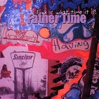 Father Time | Funk Is What Time It Is